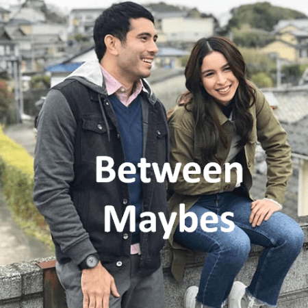 Between Maybes Movie