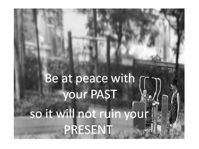 Be at Peace with the past