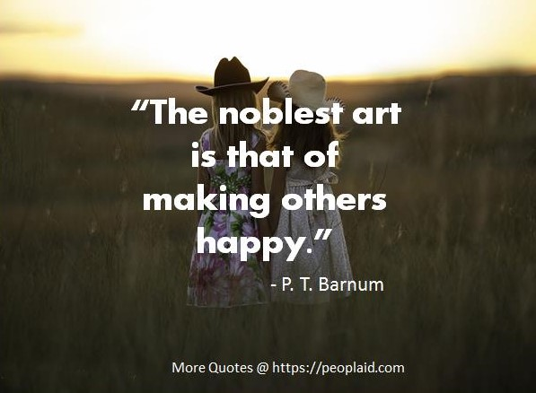 P. T. Barnum Quotes