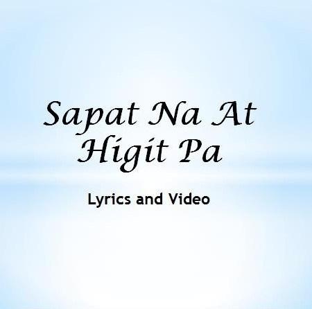 Sapat Na At Higit Pa Lyrics and Video