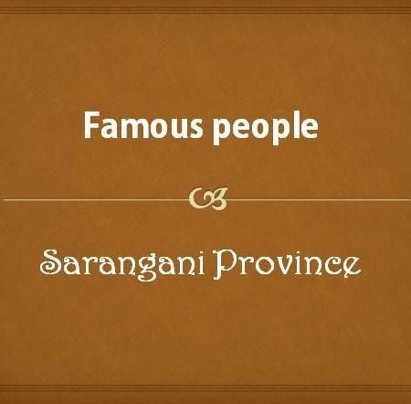Famous people from Sarangani Province