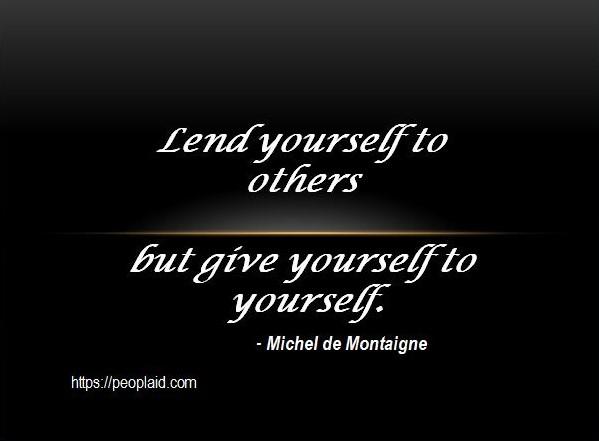 Michel de Montaigne Inspiring Quotes