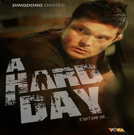 A Hard Day (Philippine) Movie