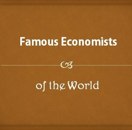 Famous Economists of the World