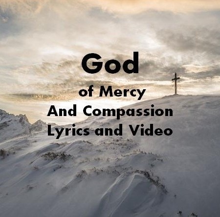 God of Mercy and Compassion