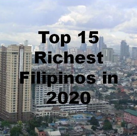 Top 15 Richest Filipinos in 2020