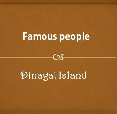 Famous People from Dinagat Island