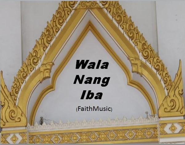Wala Nang Iba