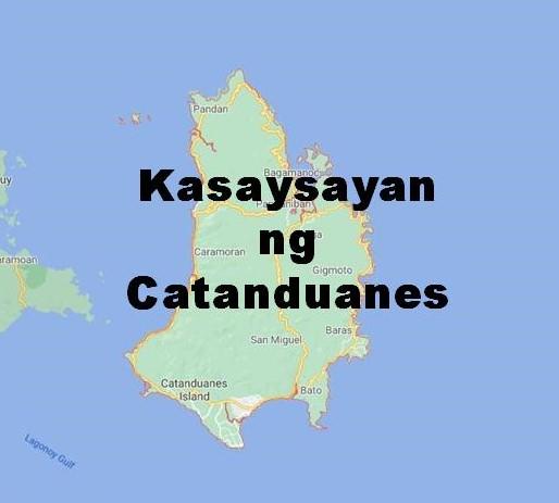 Catanduanes History in Tagalog