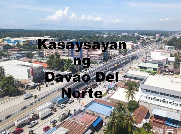Davao Del Norte History in Tagalog
