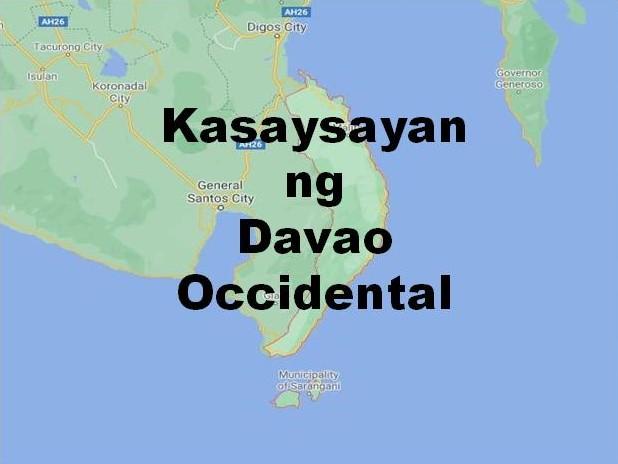 Davao Occidental History in Tagalog