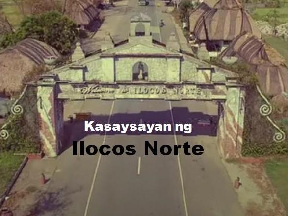 Ilocos Norte History in Tagalog