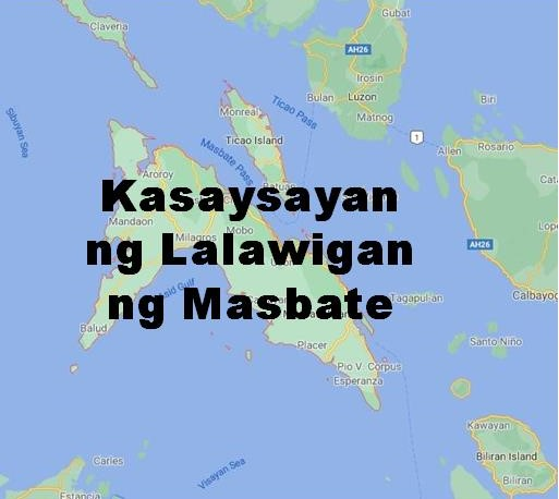 Masbate Province History in Tagalog