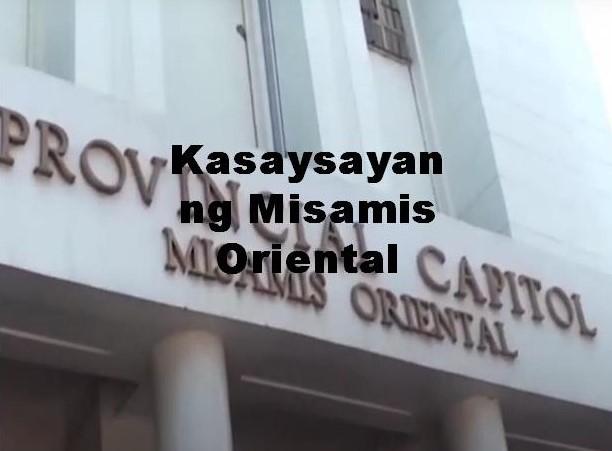 Misamis Oriental History in Tagalog