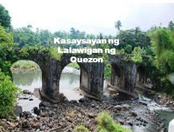 Quezon Province History in Tagalog