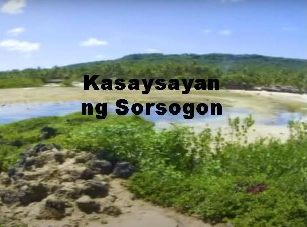 Sorsogon Province History in Tagalog