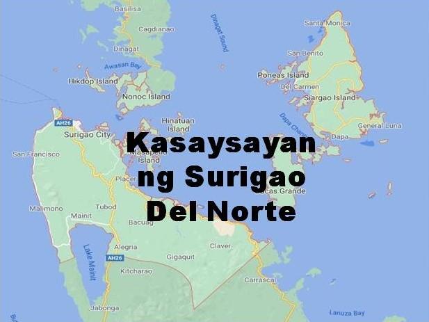 Surigao Del Norte History in Tagalog