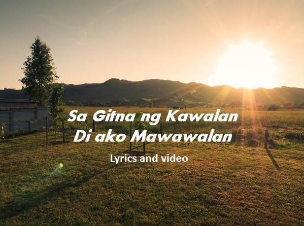 Sa Gitna ng Kawalan Lyrics and Video