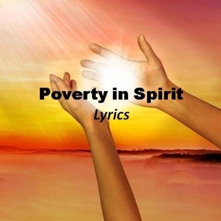 Poverty in Spirit Lyrics