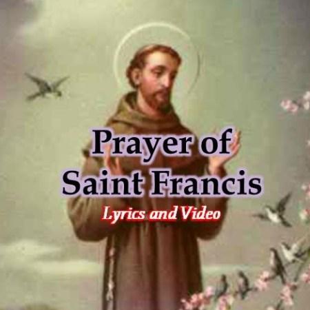 Prayer of Saint Francis Lyrics and Video