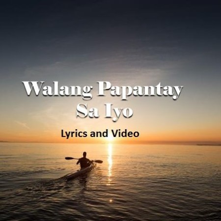 Walang Papantay Sa Iyo