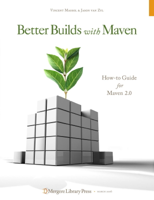 Better Builds With Maven