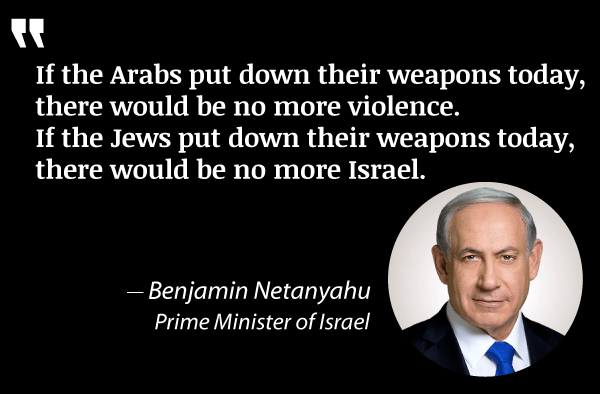 Image result for netanyahu if arabs put down their weapons