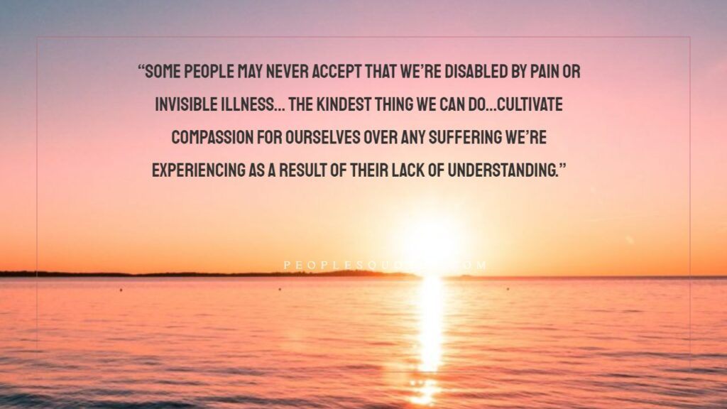 """The kindest thing we can do…cultivate compassion for ourselves over any suffering we're experiencing as a result of their lack of understanding."""""""