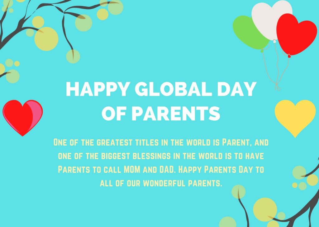 This image has an empty alt attribute; its file name is Global-Day-of-Parents-Day-Quotes.jpg