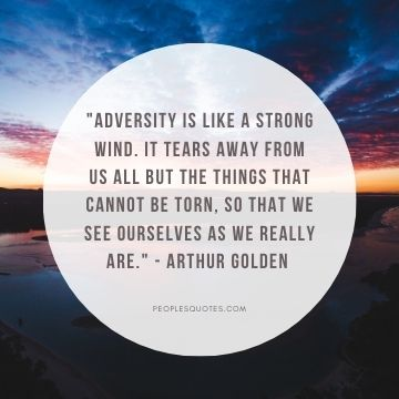Arthur Golden adversity quotes