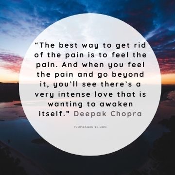 Deepak Chopra quotes about difficult times and pain