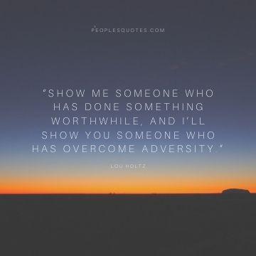 Lou Holtz adversity quote