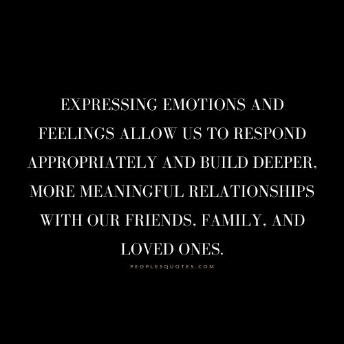 Expressing emotions and feelings quotes