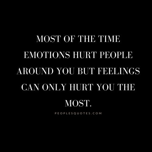 emotions and feelings hurt quotes