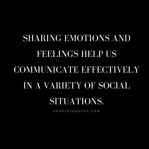 Sharing emotions and feelings quotes