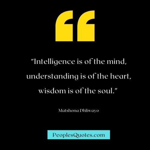Intelligence and Wisdom Quotes