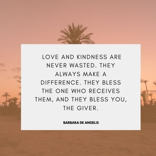 quotes on love and kindness