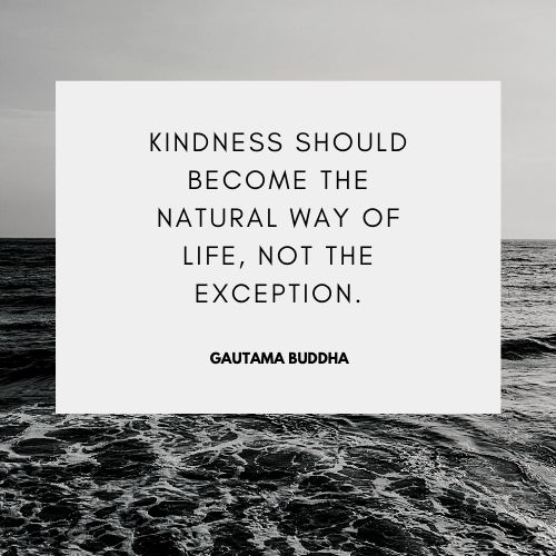 Gautam Buddha Inspiring Kindness Quotes