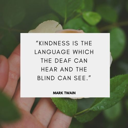 Famous Mark Twain Quote on Kindness