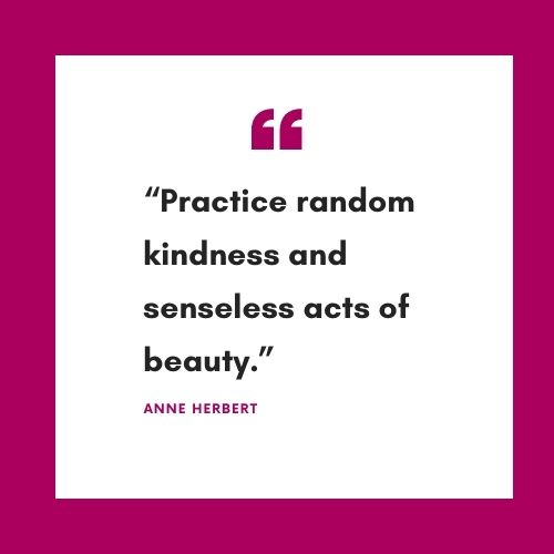 acts of random kindness quotes by famous people