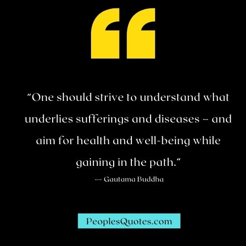 Buddha's Suffering and Diseases Quotes