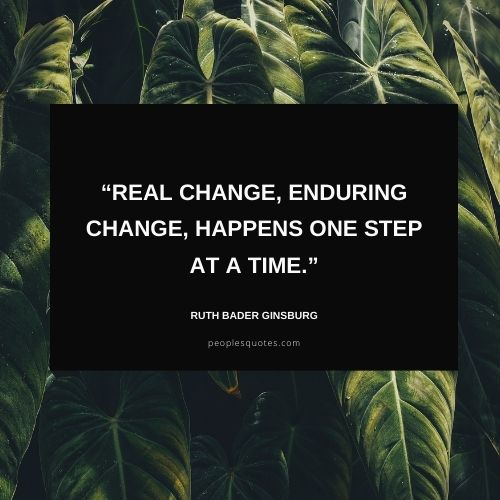 Ruth Bader Ginsburg Inspirational Quotes about Change