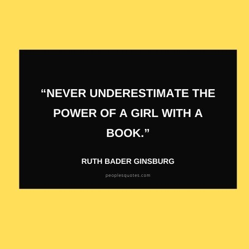 Ruth Bader Ginsburg inspirational quote on Women Power