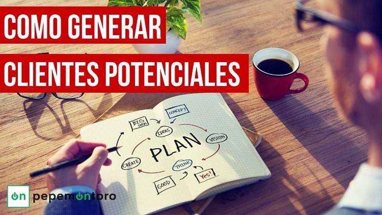 Como generar clientes potenciales   Lead Generation