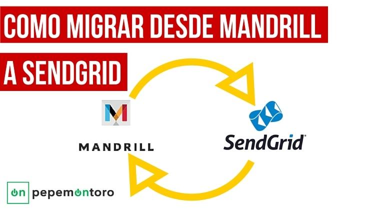 migrar Mandrill a Sendgrid