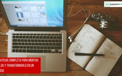 ¿Comienzas con tu blog este año? Estrategia completa que debes seguir para hacerlo con éxito