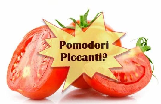 pomodori piccanti capsaicina
