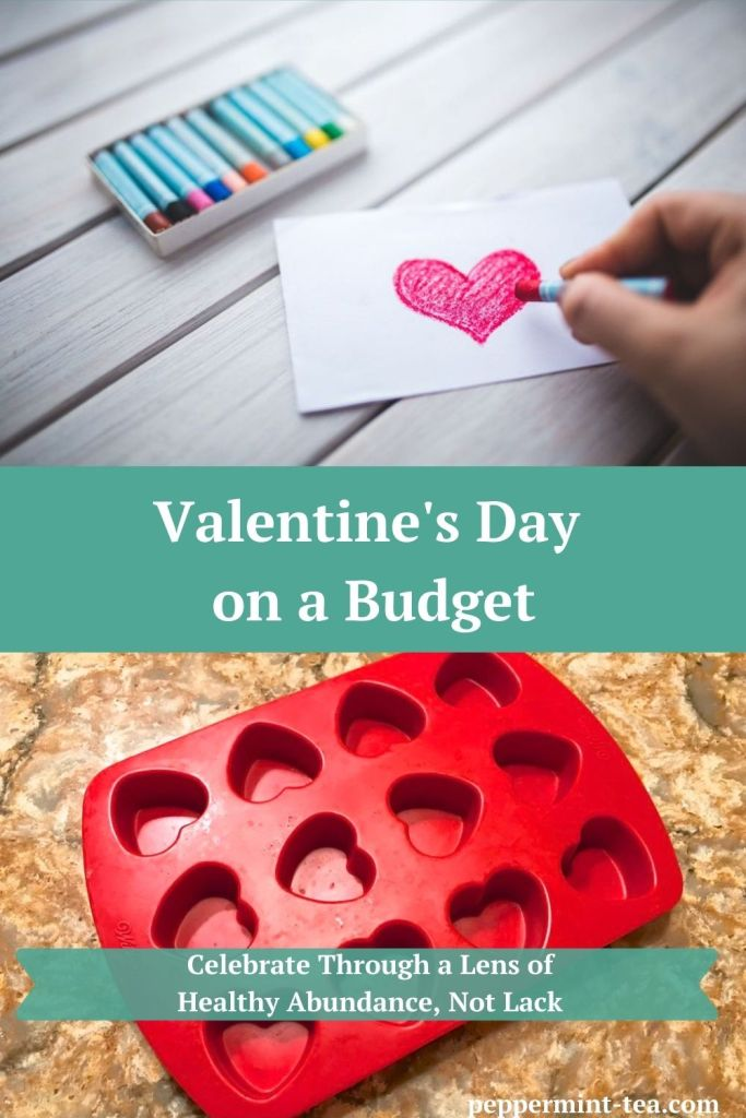 Photos of a hand drawing a Valentine's card and of a candy heart mold as examples of Valentine's Day on a budget.