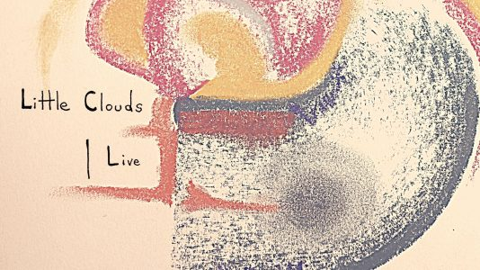 New Release: Little Clouds Live
