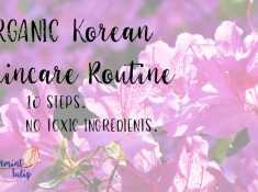 Organic Korean Skincare Routine